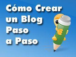 como crear un blog CÓMO CREAR UN BLOG PASO A PASO